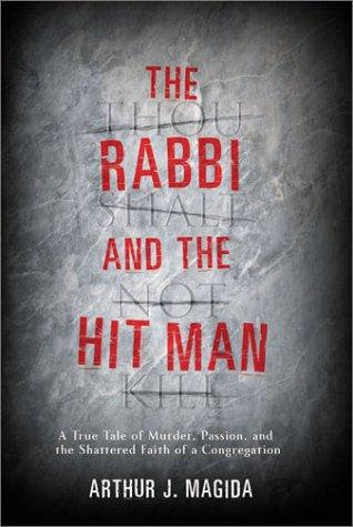 The Rabbi and the Hit Man by Magida Arthur