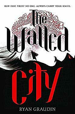 THE WALLED CITY by GRAUDIN RYAN