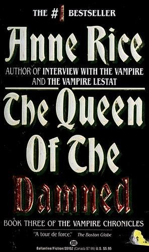 The Queen Of The Damned by Rice Anne