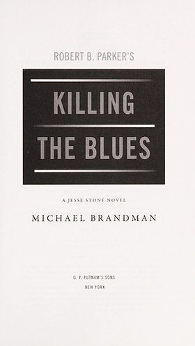 Killing the Blues by Parker Robert B.