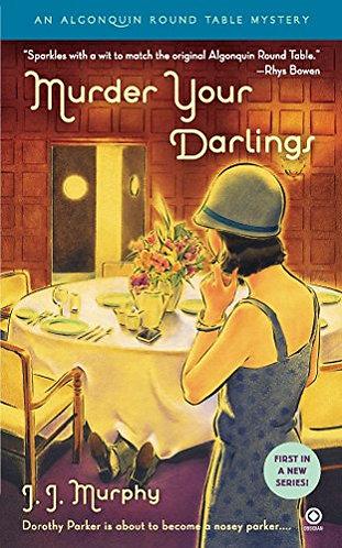 Murder Your Darlings by Murphy J.J.