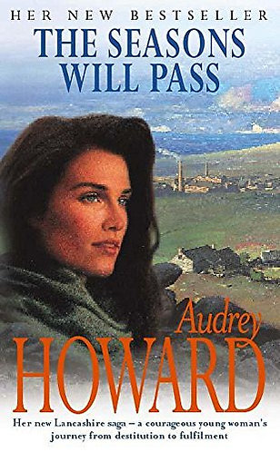 The Seasons Will Pass by Howard Audrey