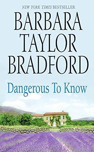 Bradford Barbara Taylor - Dangerous To Know