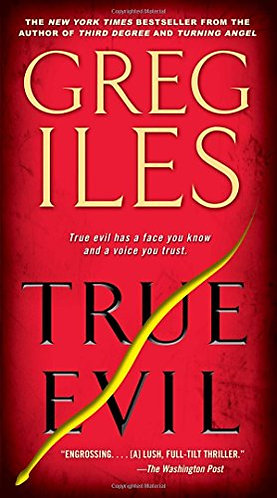 True Evil by Iles Greg