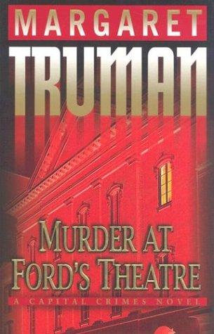 Murder At Ford's Theatre by Truman Margaret