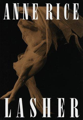 Lasher by Rice Anne