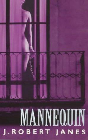 Mannequin by Janes J. Robert