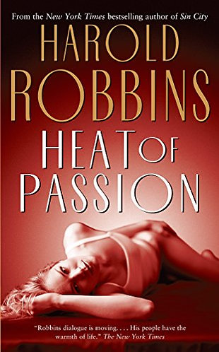 Heat Of Passion by Robbins Harold
