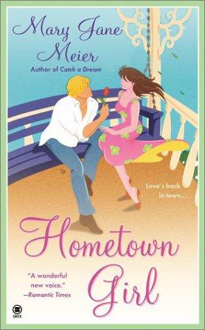 Hometown Girl by Meier Mary Jane