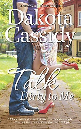 Cassidy Dakota - TALK DIRTY TO ME