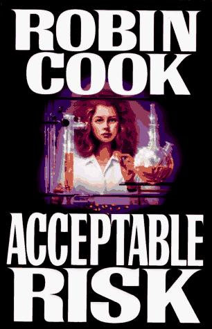 Acceptable Risk by Cook Robin