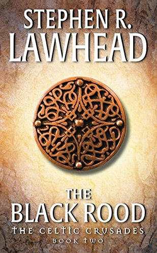 The Black Rood by Lawhead Stephen R.