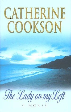 The Lady On My Left by Cookson Catherine