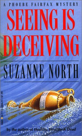 Seeing Is Deceiving by North Suzann