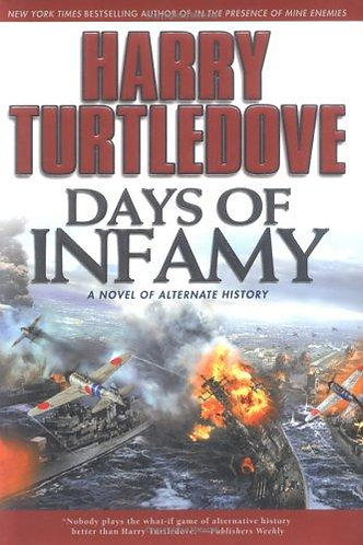 Days of Infamy by Turtledove Harry