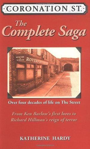 Coronation St. The Complete Sa by Hardy Katherine