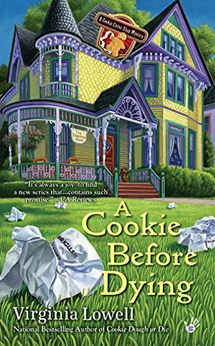 A Cookie Before Dying by Lowell Virginia