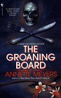 The Groaning Board by Meyers A