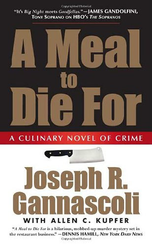 A Meal To Die For by Gannascoli Joseph
