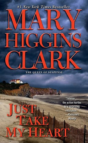 Just Take My Heart by Clark Mary Higgins