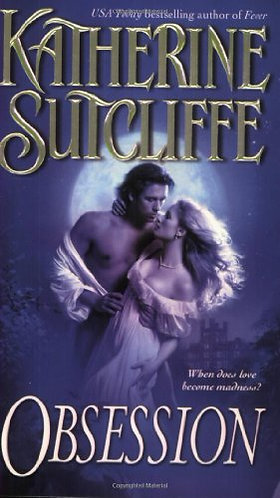 Obsession by Sutcliffe Katherine