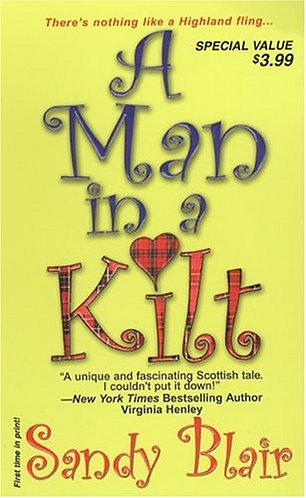 A Man In A Kilt by Blair S