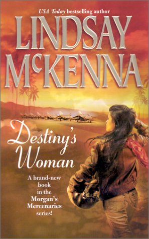 Destiny's Woman by Mckenna Lindsey