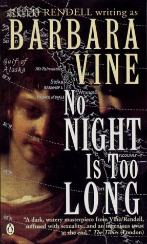 No Night Is Too Long by Vine Barbara
