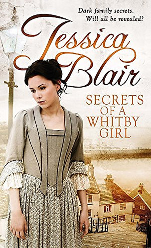 Secret of a Whitby Girl by Blair Jessica