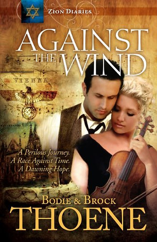Against the Wind by Thoene Bodie