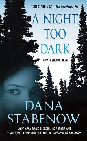 A Night Too Dark by Stabenow Dana