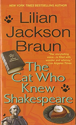 The Cat Who Knew Shakespeare by Braun Lilian Jackson