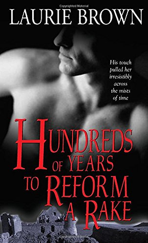Brown Laurie - Hundreds of Years to Reform a