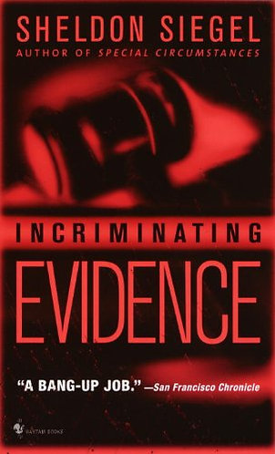 Incriminating Evidence by Siegel S