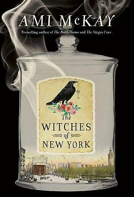 The Witches of New York by McKay Ami
