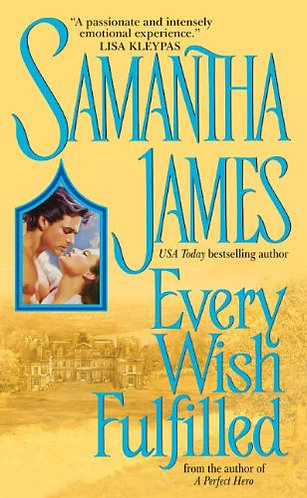 Every Wish Fulfilled by James S