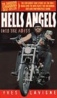 Hells Angels Into The Abyss by Lavigne Y
