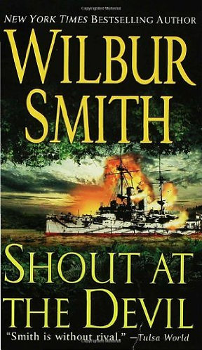 Shout At The Devil by Smith Wilbur