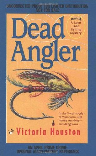 Dead Angler by Houston Victoria