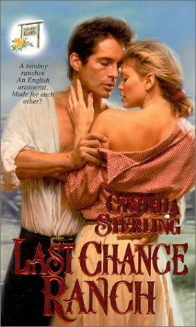 Last Chance Ranch by Sterling C