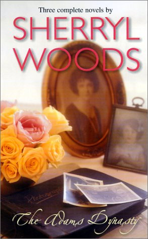 The Adams Dynasty by Woods S