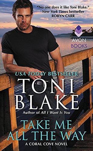Blake Toni - Take Me All The Way