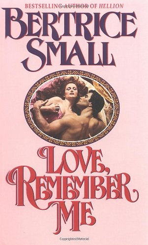 Love Remember Me by Small Bertrice