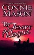 To Tempt a Rogue by Mason Connie