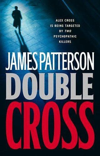 Double Cross by Patterson James