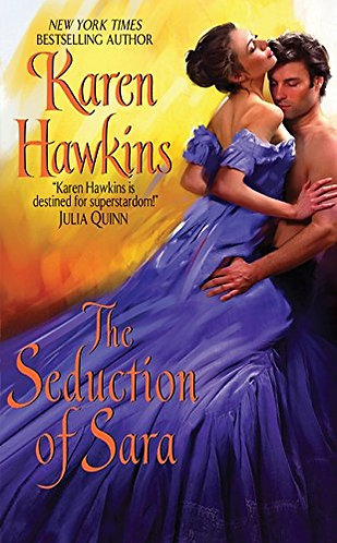 The Seduction Of Sara by Hawkins Karen
