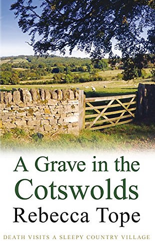 A Grave in the Cotsworlds by Tope Rebecca