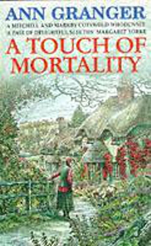 A Touch Of Mortality by Granger A