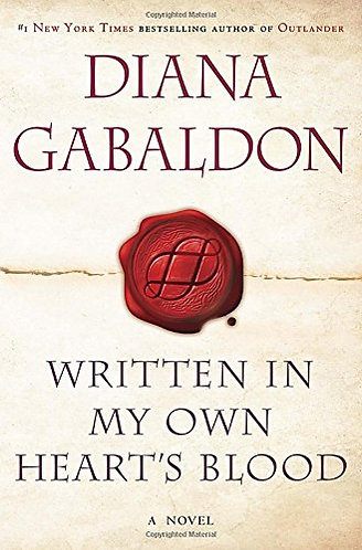 Written In My Own Hearts Blood by Gabaldon Diana
