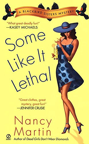 Some Like It Lethal by Martin Nancy